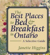 Ontario bed and breakfast picks offer exceptional ambiance and more privacy than usual.